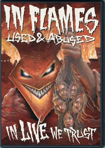 In Flames Used & Abused In Live We Trust 2 DVD