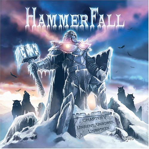 Hammerfall Chapter V Unbent Unbowed Unbro