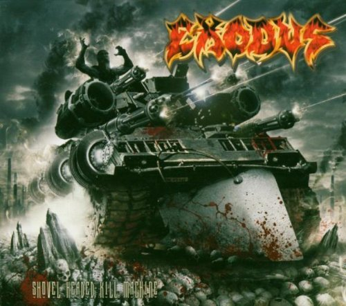 Exodus Shovel Headed Kill Machine