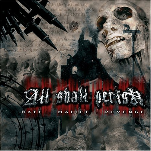 All Shall Perish Hate Malice Revenge