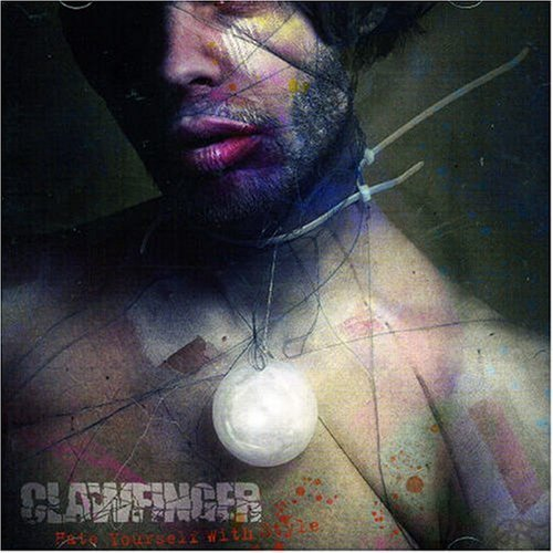 Clawfinger Hate Yourself With Style