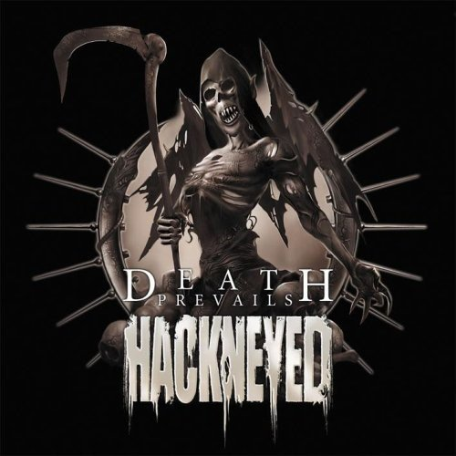 Hackneyed Death Prevails