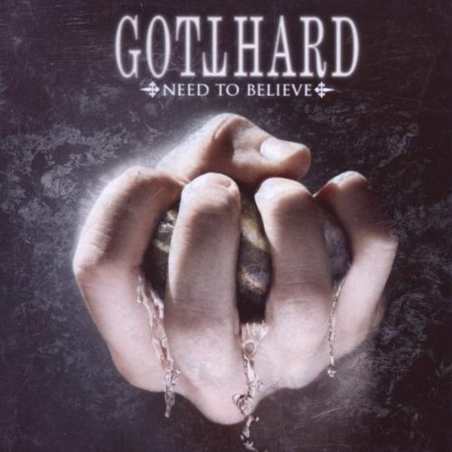 Gotthard Need To Believe Import Gbr