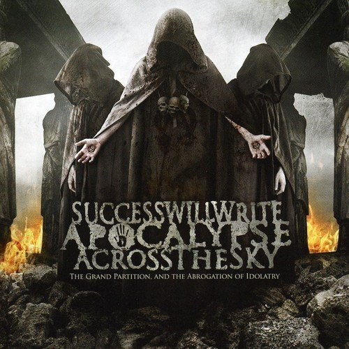 Success Will Write Apocalypse Grand Partition