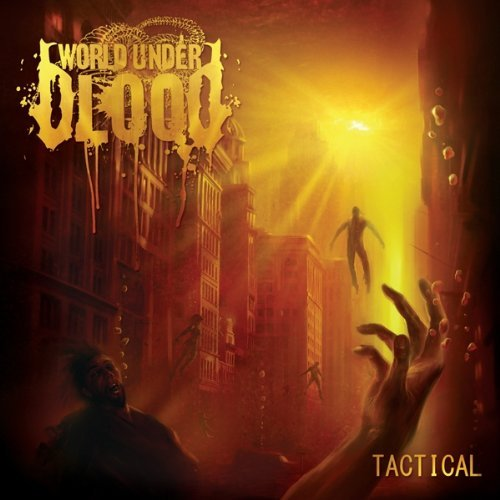 World Under Blood Tactical