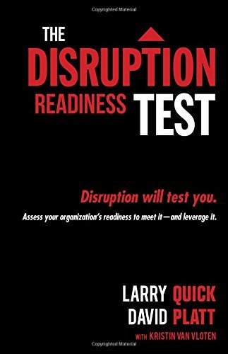 Quick W. Larry The Disruption Readiness Test