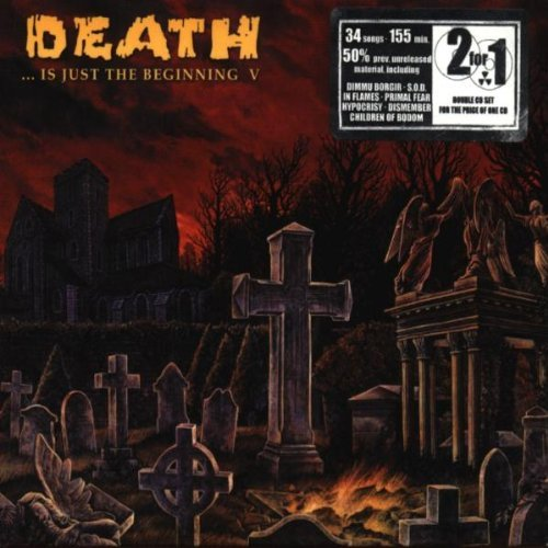 Death Is Just The Beginning Vol. 5 Death Is Just The Begin Benediction Sinister Hollow Death Is Just The Beginning