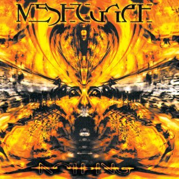 Meshuggah Nothing