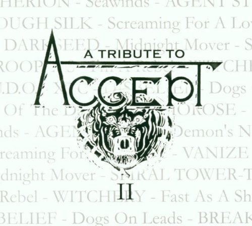 Tribute To Accept Vol. 2 Tribute To Accept Witchery U.D.O. Breaker T T Accept