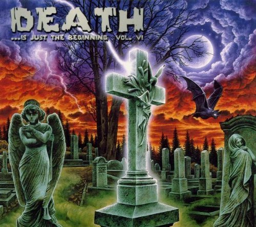 Death Is Just The Beginning Vol. 6 Death Is Just The Begin Sinergy Hammerfall S.O.D. Death Is Just The Beginning