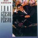 Roy Gerson That Gerson Person