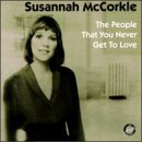 Susannah Mccorkle People That You Never Get To L