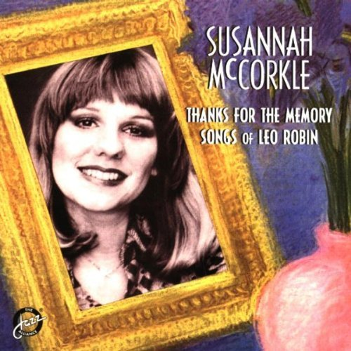 Susannah Mccorkle Thanks For The Memory T T Leo Robin