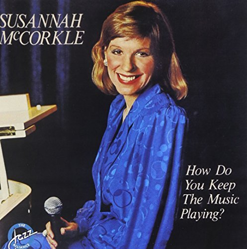 Susannah Mccorkle How Do You Keep The Music Play CD R