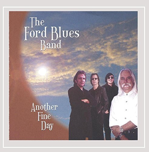 Ford Blues Band Another Fine Day