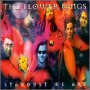Flower Kings Stardust We Are 2 CD