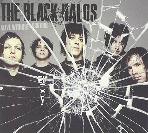 Black Halos Alive Without Control Incl. Bonus CD