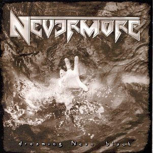 Nevermore Dreaming Neon Black Hdcd