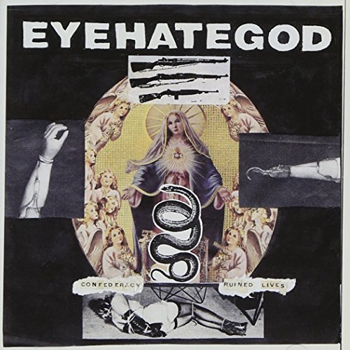 Eyehategod Confederacy Of Ruined Lives