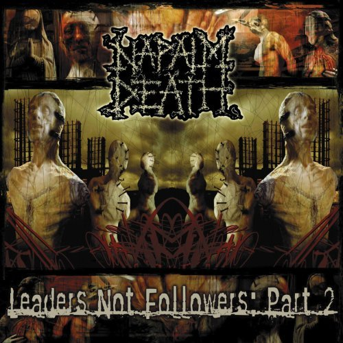 Napalm Death Vol. 2 Leaders Not Followers