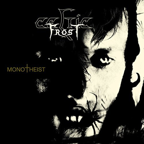 Celtic Frost Monotheist