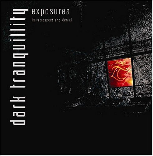 Dark Tranquillity Exposures In Retrospect & Den 2 CD
