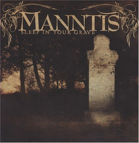 Manntis Sleep In Your Grave Enhanced CD