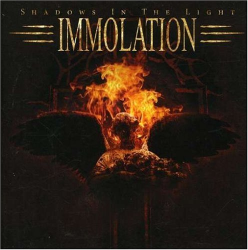 Immolation Shadows In The Light