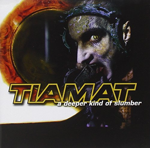 Tiamat Deeper Kind Of Slumber