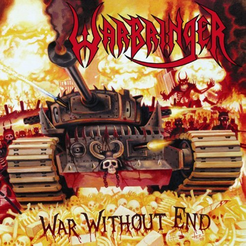 Warbringer War Without End
