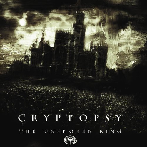Cryptopsy Unspoken King