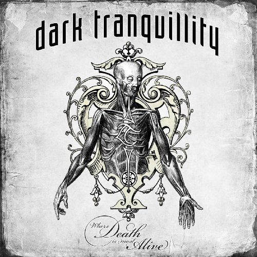 Dark Tranquillity Where Death Is Most Alive 2 CD