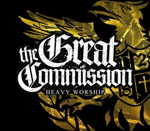 Great Commission Heavy Worship