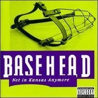 Basehead Not In Kansas Anymore