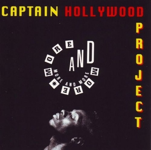 Captain Hollywood Project More & More