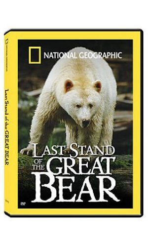 Last Stand Of The Great Bear National Geographic Clr Nr