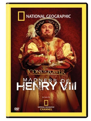 Madness Of Henry The 8th National Geographic Nr