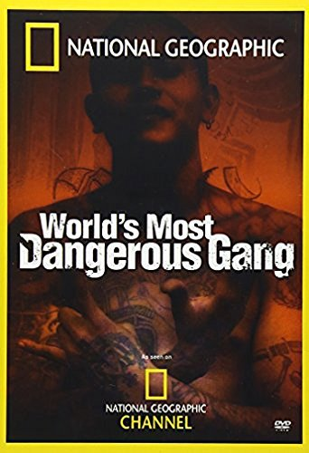 Worlds Most Dangerous Gang National Geographic Nr