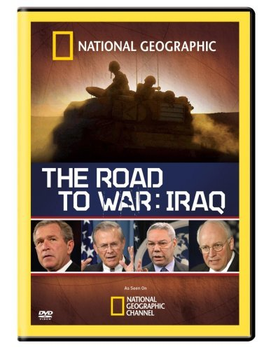 Road To War Iraq National Geographic Nr