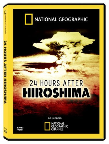 24 Hours After Hiroshima National Geographic Nr