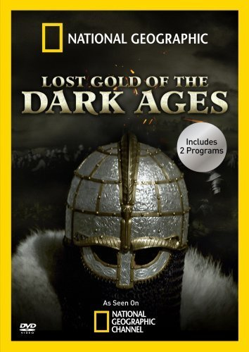 Lost Gold Of The Dark Ages National Geographic Nr