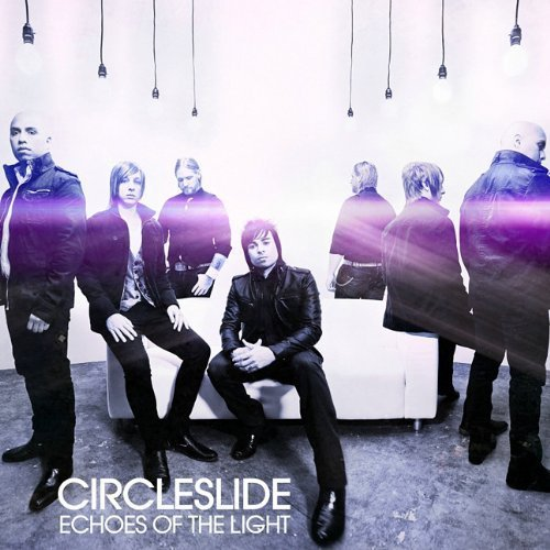 Circleslide Echoes Of The Light