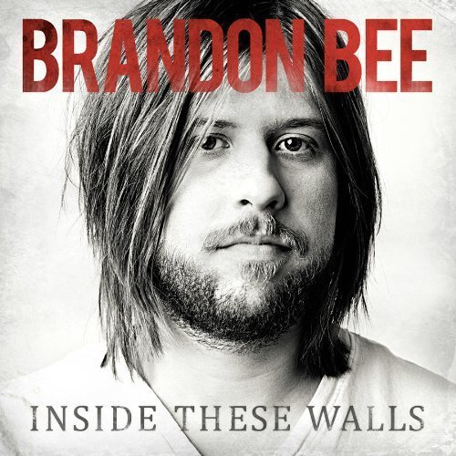 Brandon Bee Inside These Walls
