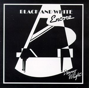 Wright Danny Black & White Encore