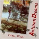 Danny Wright Autumn Dreams