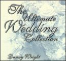 Danny Wright Ultimate Wedding Collection