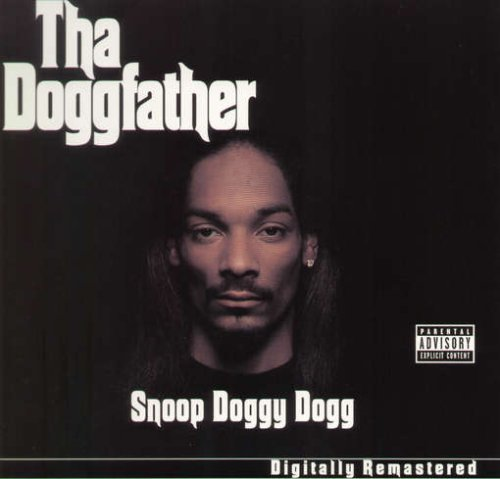 Snoop Doggy Dogg Tha Doggfather Explicit Version Remastered