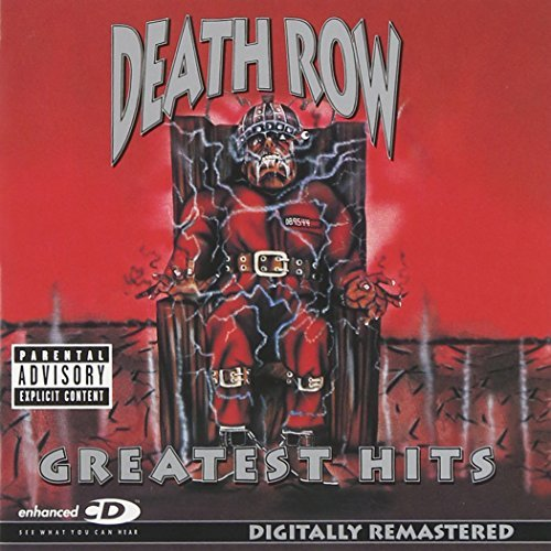 Death Row's Greatest Hits Death Row's Greatest Hits Explicit Version