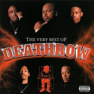 Very Best Of Death Row Very Best Of Death Row Explicit Version Dr. Dre Snoop Dogg 2pac