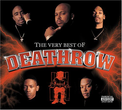 Very Best Of Death Row Very Best Of Death Row Clean Version Dr. Dre Snoop Dogg 2pac